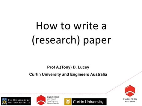 How To Write A Research Paper By Prof A (tony) D Lucey, Curtin Unive…