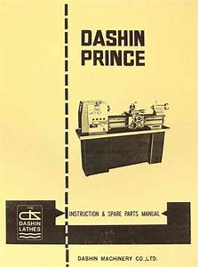 Dashin Prince 1230g 12 U0026quot  Metal Lathe Instructions  U0026 Parts Manual