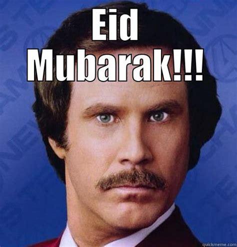 Eid Mubarak Meme - eid mubarak quickmeme