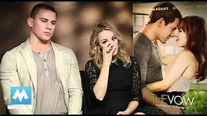 Fun with Rachel McAdams & Channing Tatum for THE VOW - YouTube