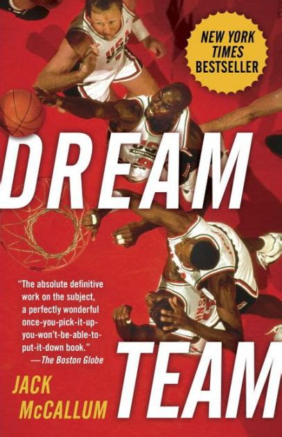 Dream Team: How Michael, Magic, Larry, Charles, and the ...