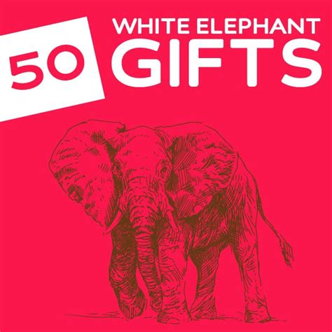 ideas for 10 dollar exchange gift 50 hilariously wacky white elephant gifts
