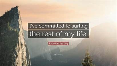 Surfing Rest Committed Perspiration Ve Quotes Quote