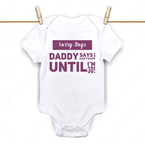 Oh baby svg newborn svg new baby svg funny onesie. Sorry Boys, Daddy Says I cant date until I'm 30 - SVG ...