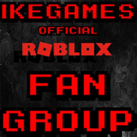 Ikegames Roblox Fan Group! Roblox