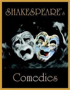 Shakespeare's Comedies: All's Well That Ends Well, As You ...
