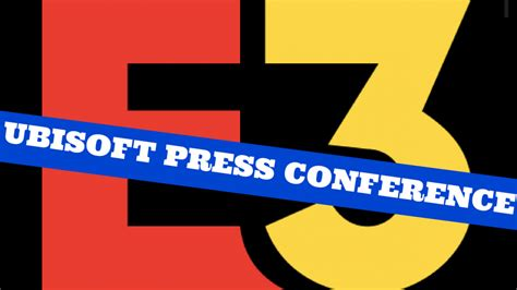 Check Out The Ubisoft E3 Press Conference Live Here At 4PM ...
