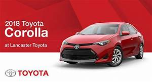 Toyota Lanester : 2018 toyota corolla in lancaster pa lancaster toyota ~ Gottalentnigeria.com Avis de Voitures