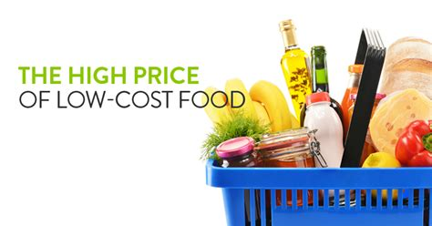 cuisine low cost pay now or pay later the high price of low cost food