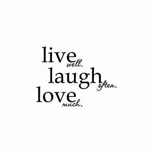 Live Laugh Often Love Much : live well laugh often love much the fearless factor ~ Markanthonyermac.com Haus und Dekorationen