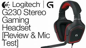 Headset Gaming Test : logitech g230 stereo gaming headset review mic test ~ Kayakingforconservation.com Haus und Dekorationen