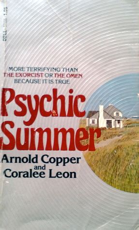 psychic summer  arnold copper