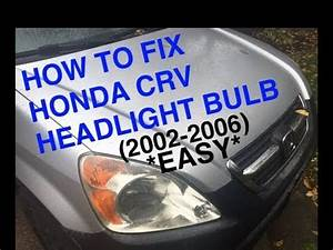 Headlight Replacement Chart Quot How To Fix Honda Crv Headlight Quot Replace Honda Crv