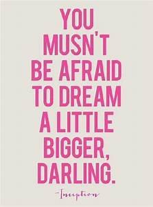 Dream BIG ♡ #girly #quotes | Simple me!:) | Pinterest ...