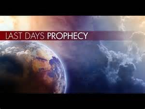End Times Prophecy Last Days