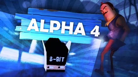 they put me in the hello neighbor alpha 4 hello