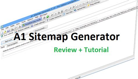 A1 Sitemap Generator Review And Instructions To Use  Pc