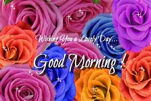 A Lovely Day... Free Good Morning eCards, Greeting Cards | 123 Greetings
