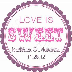 custom wedding favor stickers love is sweet personalized With stickers for wedding favors