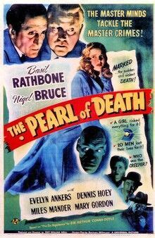 THE PEARL OF DEATH (1944). Directed by Roy William Neill ...