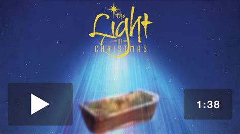 light  christmas video  church media