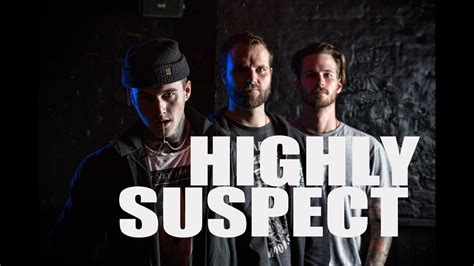 Highly Suspect Interview - UNION magazine Edition #3 ...