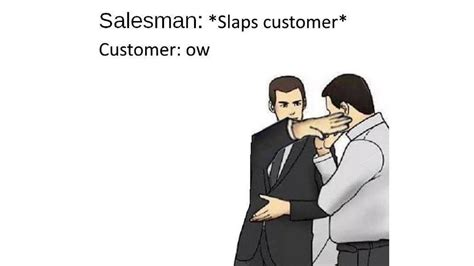Car Salesman Meme Template Car Salesman Meme These Slaps Roof Car Salesmen