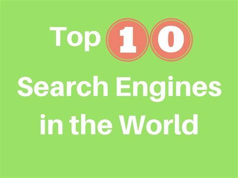 Top Search Engines by Top 10 Search Engines In The World