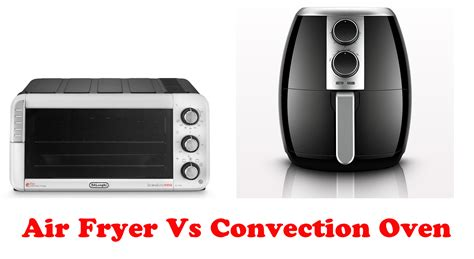 convection oven fryer air vs does differences china