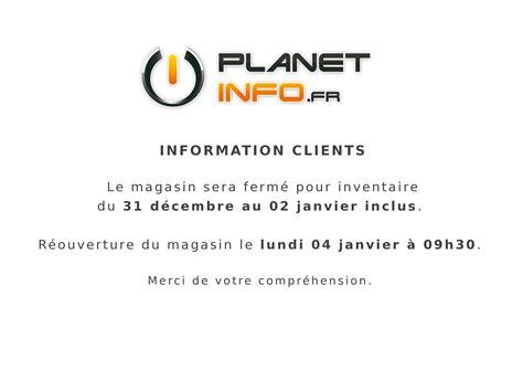 ordinateur de bureau neuf fermeture du magasin pour inventaire planet info