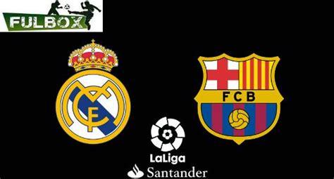 Real Madrid vs Barcelona Hora, Canal, Dónde ver EN VIVO ...