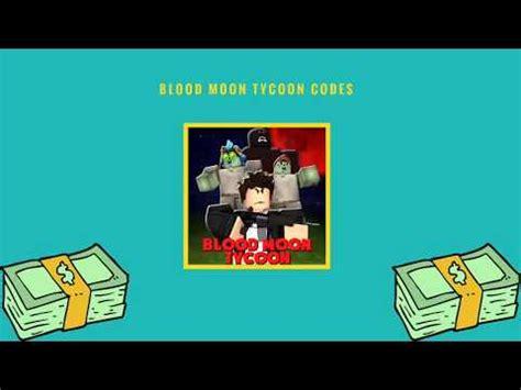 blood moon tycoon codes  list strucidcodesorg