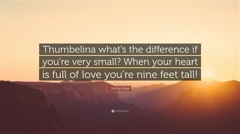 """""""thumbelina What's The Difference If You"""