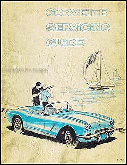 car maintenance manuals 1953 chevrolet corvette parking system 1953 1962 corvette original servicing guide repair shop manual supplement original