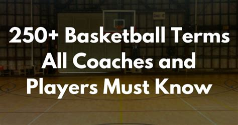 basketball terms  coaches  players