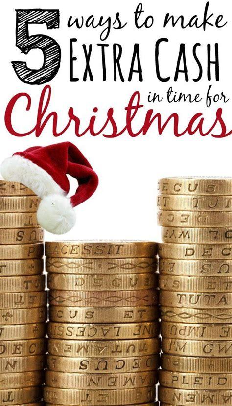 5 Ways To Make Extra Cash For Christmas  Extra Money, Cards And Extra Cash