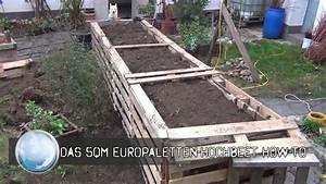 Euro Paletten : das 5qm europaletten hochbeet how to youtube ~ Orissabook.com Haus und Dekorationen