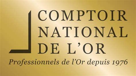 Comptoir De L Or Strasbourg by Le Comptoir National De L Or Strasbourg Banque