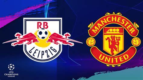 RB Leipzig vs. Manchester United | ESPN Play