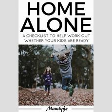 Home Alone Checklist  Work Out Whether Your Kids Are Ready To Be Left Home Unsupervised Mumlyfe