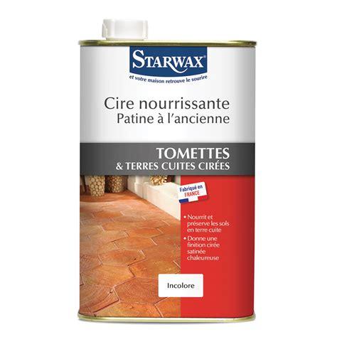 cire nourrissante patine 224 l ancienne pour tomettes et terres cuites starwax produits d
