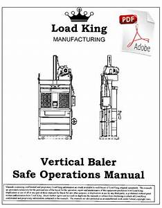 Equipment Manuals   Load King Vertical Baler Manual Download