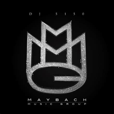 Maybach Music Group Hosted By Dj