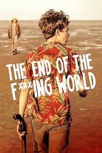 The End of the F***ing World (TV Series 2017- ) - Posters ...