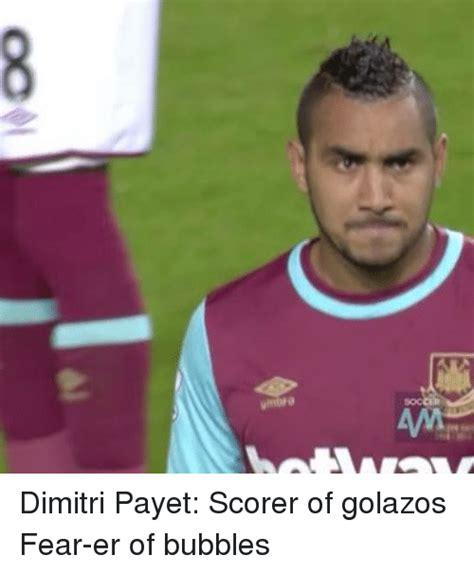 soc 需 oc91 dimitri payet scorer of golazos fear er of bubbles soccer meme on sizzle