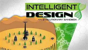 Intelligent Design: An Evolutionary Sandbox Free Download ...