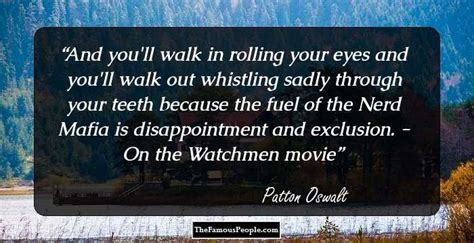 patton oswalt watchmen 22 top patton oswalt quotes for your daily doze of laughter