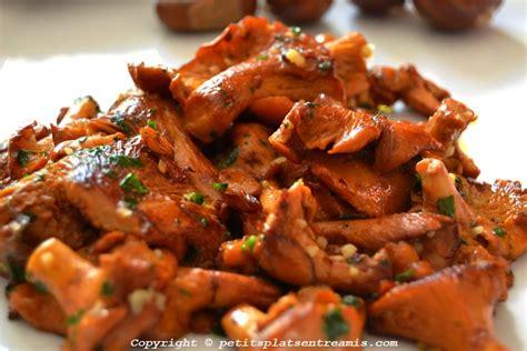 cuisiner des chanterelles recette de fricassée de girolles petits plats entre amis