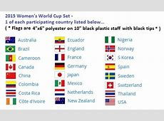 Flag Sets of the 2015 World Cup Teams from $1995 ea