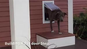 building a dog door step youtube With dog door steps